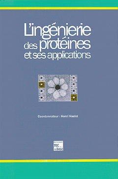 Couverture de l'ouvrage L'ingénierie des protéines et ses applications