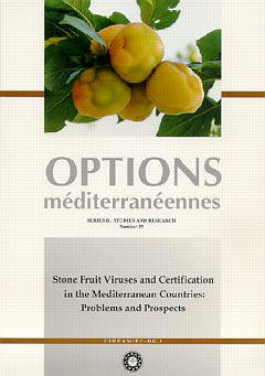 Couverture de l'ouvrage Stone fruit viruses and certification in the Mediterranean Countries : problems and prospects (Options méditerranéennes Séries B N°19)
