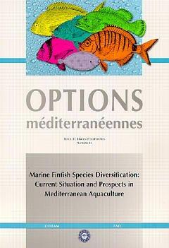 Couverture de l'ouvrage Marine finfish species diversification: Current situation and prospects in mediterranean aquaculture (Options méditerranéennes Série B N°24 1999)