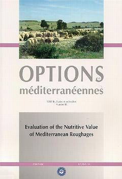 Couverture de l'ouvrage Evaluation of the nutritive value of mediterranean roughages (Options méditerranéennes Série B N°18 1999)