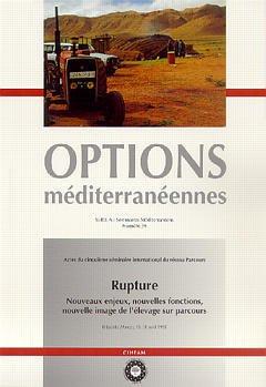 Couverture de l'ouvrage Rupture : nouveaux enjeux, nouvelles fonctions, nouvelle image de l'élevage sur parcours (Options Méditerranéennes Série A N°39)