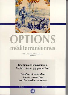 Couverture de l'ouvrage Tradition and innovation in mediterranean pig production / tradition et innovation dans la production porcine... (Options méditerranéennes Série A N°41)