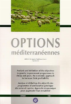 Couverture de l'ouvrage Analysis and definition of the objectives in genetic improvement programmes in sheep and goats (Options méditerranéennes, Série A, n° 43)