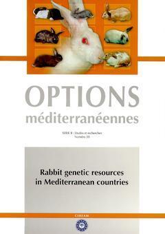 Couverture de l'ouvrage Rabbit genetic resources in mediterranean countries (Options méditerranéennes série B N°38)