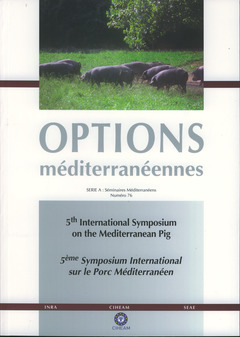Couverture de l'ouvrage 5th International Symposium on the mediterranean pig / 5ème Symposium International sur le porc... (Options méditerranéennes Série N° A 76, Bilingue)