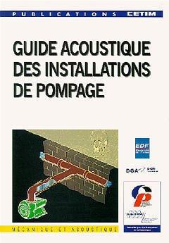 Couverture de l'ouvrage Guide acoustique des installations de pompage (4E22)