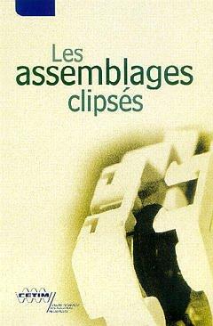 Couverture de l'ouvrage Les assemblages clipsés (3G29)