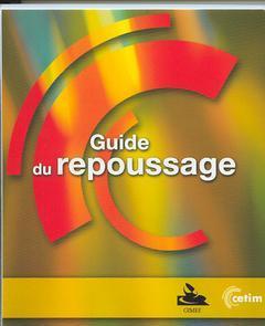 Couverture de l'ouvrage Guide du repoussage (3E35)