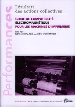 Couverture de l'ouvrage Guide de compatibilité électromagnétique pour les machines d'imprimerie (Performances, résultats des actions collectives, 9P07)