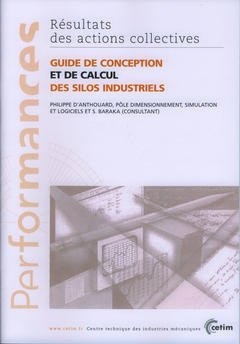 Couverture de l'ouvrage Guide de conception et de calcul des silos industriels (Performances, résultats des actions collectives, 9P14)