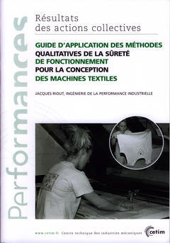 Couverture de l'ouvrage Guide d'application des méthodes qualitatives de la sûreté de fonctionnement pour la conception... (Performances, résultats des actions collectives, 9P47)