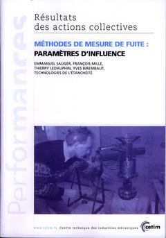 Couverture de l'ouvrage Méthodes de mesure de fuite : paramètres d'influence (Performances, résultats des actions collectives, 9P34)