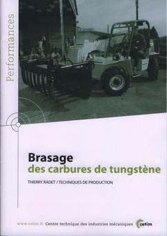 Couverture de l'ouvrage Brasage des carbures de tungstène (Performances, résultats des actions collectives, 9P59)