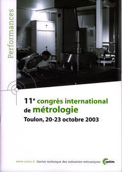 Couverture de l'ouvrage 11° congrès international de métrologie: Toulon, 20-23 octobre 2003 (Performances résultats des actions collectives, 9P64)
