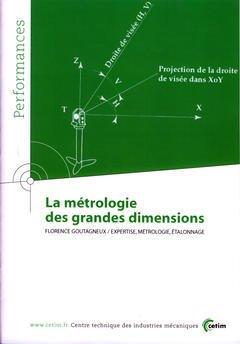 Couverture de l'ouvrage La métrologie des grandes dimensions (Performances, résultats des actions collectives, 9P71)