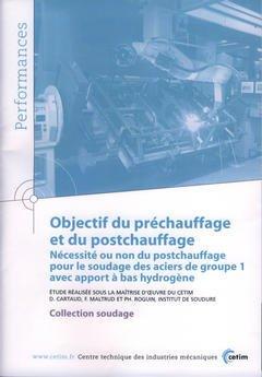Couverture de l'ouvrage Objectif du préchauffage et du postchauffage : nécessité ou non du postchauffage ... (Performances, résultats des actions collectives, 9P76)