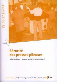 Couverture de l'ouvrage Sécurité des presses plieuses (Performances, résultats des actions collectives, 9P77)