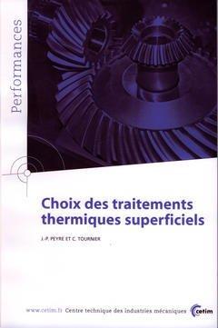 Couverture de l'ouvrage Choix des traitements thermiques superciels (Performances, résultats des actions collectives, 9P78)