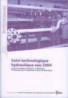 Couverture de l'ouvrage Suivi technologique hydraulique eau 2004 (Performances, résultats des actions collectives, 9P88)