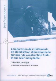 Couverture de l'ouvrage Comparaison des traitements de stabilisation dimensionnelle sur acier de construction C-Mn... (Performances, résultats des actions collectives, 9P92)