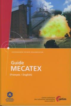 Couverture de l'ouvrage Guide MECATEX (Français / English) (Environnement, sécurité, réglementation 6D43)