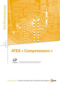 Couverture de l'ouvrage ATEX compresseurs (Performances, résultats des actions collectives, 9P98)