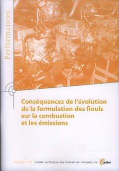 Couverture de l'ouvrage Conséquences de l'évolution de la formulation des fiouls sur la combustion et les émissions (Performances, 9Q29)