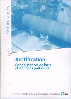 Couverture de l'ouvrage Rectification. Connaissances de base et données pratiques (Performances, 9Q40)