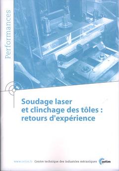 Couverture de l'ouvrage Soudage laser et clinchage des tôles : retours d'expériences (Performances, 9Q43)