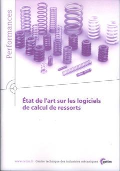 Couverture de l'ouvrage État de l'art sur les logiciels de calcul de ressorts (Performances, 9Q47)