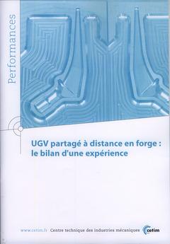 Couverture de l'ouvrage UGV partagé à distance en forge : le bilan d'une expérience (Performances, 9Q53)