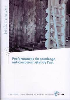Couverture de l'ouvrage Performances du poudrage anticorrosion : état de l'art (Performances, 9Q56)