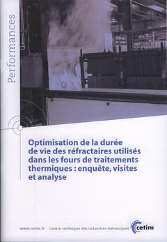 Couverture de l'ouvrage Optimisation de la durée de vie des réfractaires utilisés dans les fours de traitements thermiques