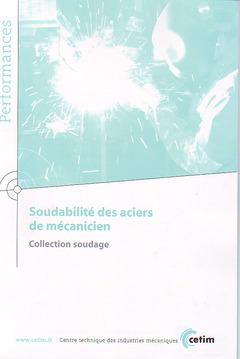 Couverture de l'ouvrage Soudabilité des aciers de mécanicien