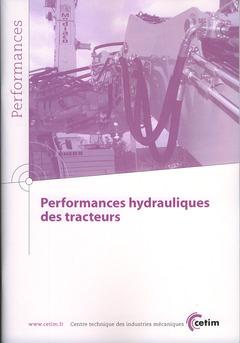 Couverture de l'ouvrage Performances hydrauliques des tracteurs (Performances, 9Q80)