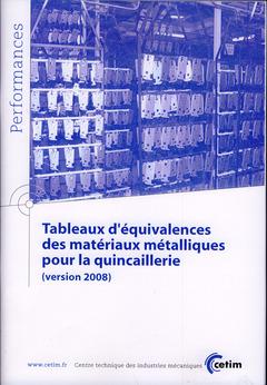 Couverture de l'ouvrage Tableaux d'équivalences des matériaux métalliques pour la quincaillerie (version 2008) (Performances, 9Q96)