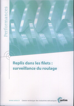 Couverture de l'ouvrage Replis dans les filets : surveillance du roulage (Performances, 9Q108)