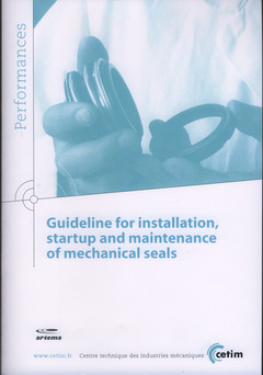 Couverture de l'ouvrage Guideline for installation, startup and maintenance of mechanical seals (Performance, 9Q122)