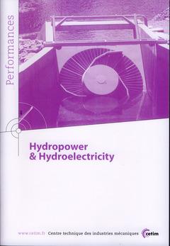 Couverture de l'ouvrage Hydropower & Hydroelectricity (Performances, 9Q134)