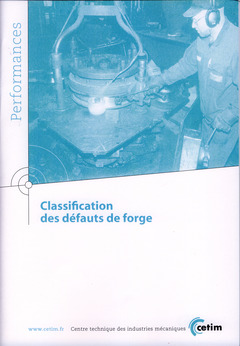 Couverture de l'ouvrage Classification des défauts de forge (Performances, 9Q140)