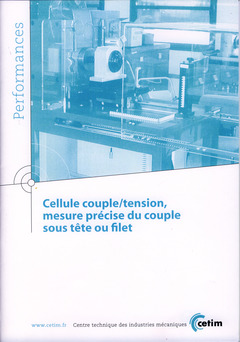 Couverture de l'ouvrage Cellule couple/tension, mesure précise du couple sous tête ou filet (Performances, 9Q142)