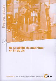 Couverture de l'ouvrage Recyclabilité des machines en fin de vie