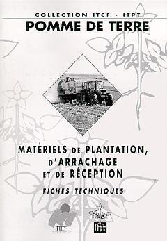 Mat riel de plantation d 39 arrachage et de r ception fiches techniques coll itcf pomme de terre - Date plantation pomme de terre ...