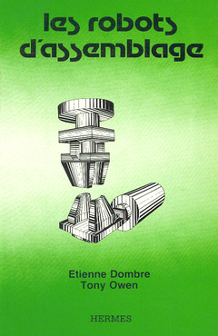 Couverture de l'ouvrage Les robots d'assemblage