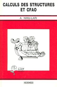 Couverture de l'ouvrage Calculs des structures et CFAO