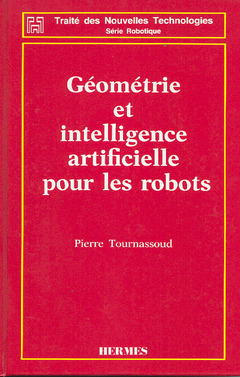 Couverture de l'ouvrage Géométrie et intelligence artificielle pour les robots