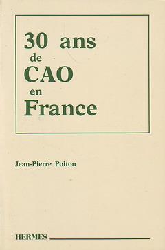 Couverture de l'ouvrage 30 ans de CAO en France