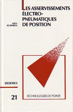 Couverture de l'ouvrage Asservissements électropneumatiques de position (Technologie de pointe 21)