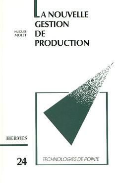 Couverture de l'ouvrage La nouvelle gestion de production (Technologie de pointe 24)