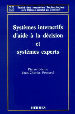Couverture de l'ouvrage Systémes intéractifs d'aide é la décision et systémes experts